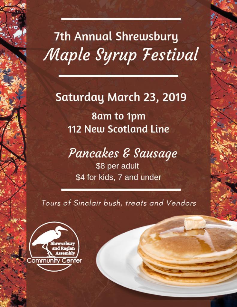 Shrewsbury 7th Annual Maple Syrup Festival - and Pancake breakfast